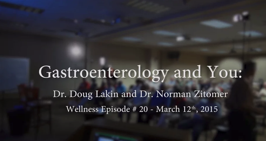 Episode 20 – Gastroenterology and You!: Drs. Doug Lakin and Norman Zitomer