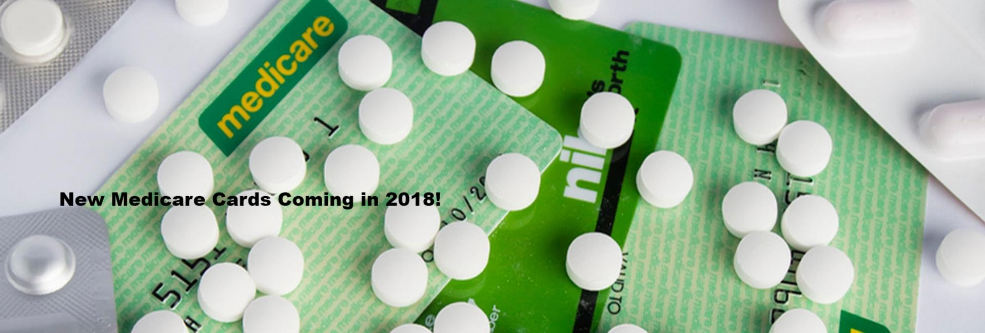 MEDICARE NEWS: New 2018 Medicare Card Information!