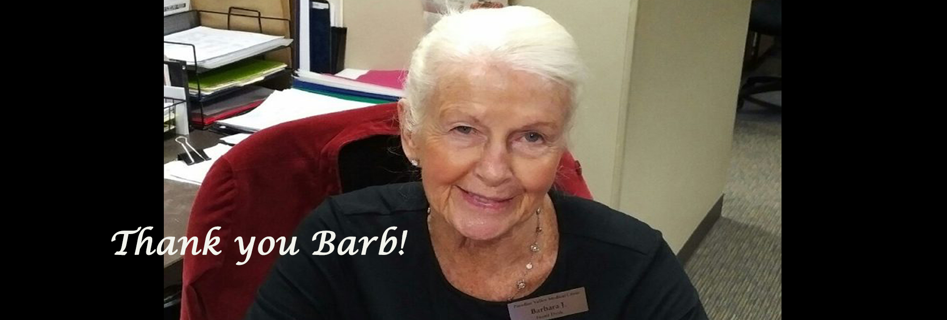 OUR BARBARA HAS LEFT THE BUILDING......